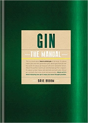 "Dave Broom ""Gin The Manual"", Mitchell Beazley, London 2015."