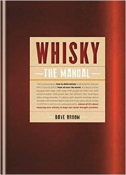 "Dave Broom ""Whisky The Manual"", Mitchell Beazley, London 2014"