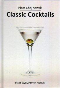 Piotr Chojnowski Classic Coctails