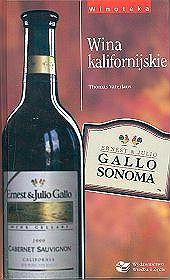 """Thomas Vaterlaus """"Wina kalifornijskie"""", Wiedza i Życie, Warszawa 2001"""